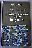 CONVERSACIÓN SOBRE LA GUERRA.