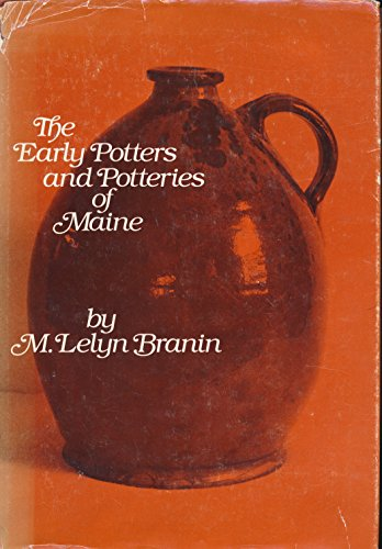 The Early Potters and Potteries of Maine