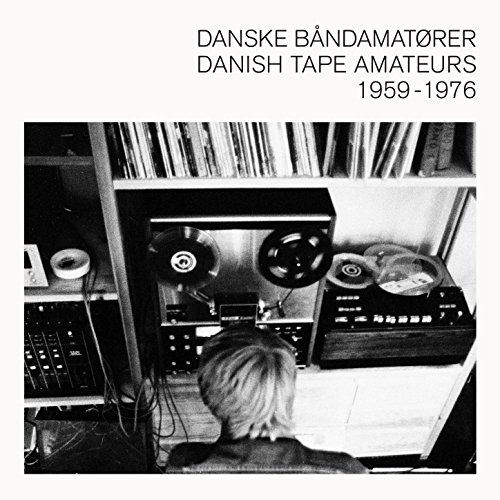Danske Båndamatører / Danish Tape Amateurs 1959-1976