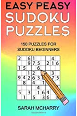 Easy Peasy Sudoku Puzzles: 150 Puzzles For Sudoku Beginners (Sudoku Puzzles For Adults) (Volume 1) Paperback