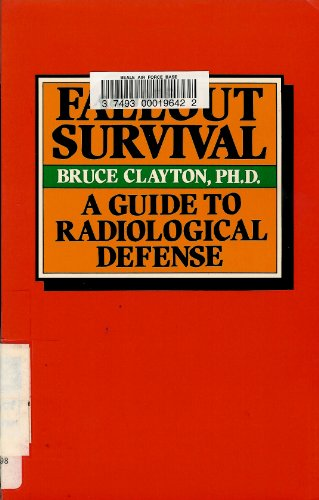 Fallout survival: A guide to radiological defense