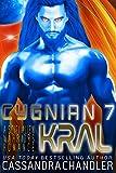 Kral: A Scifi Alien Warriors Romance (Cygnian 7 Book 2) (English Edition)
