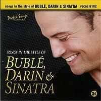 Songs in the Style of Buble, Darin & Sinatra - Karaoke CDG by Studio Musicians (2010-11-16)