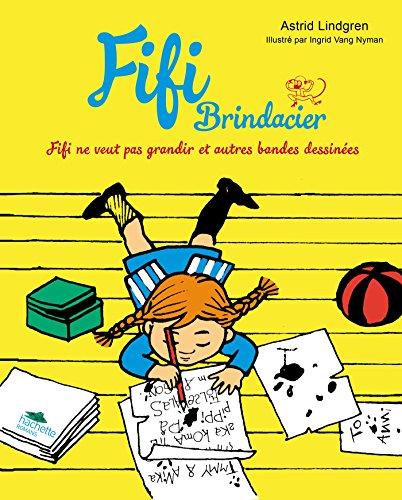 Fifi - BD 3 - Fifi ne veut pas grandir et autres bandes dessinées