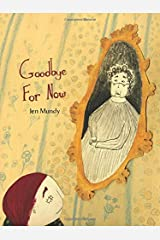 Goodbye For Now Paperback