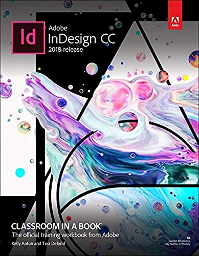 Adobe Indesign CC 2018: Classroom in a Book