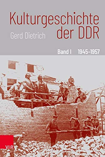 Kulturgeschichte der DDR (Band I, II, III)