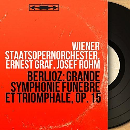 Wiener Staatsopernorchester, Ernest Graf, Josef Rohm