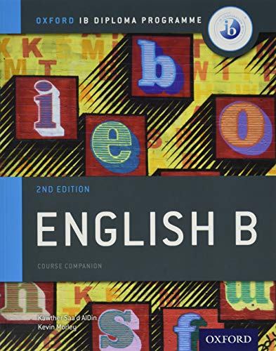 Ib English B Course Book Pack: Oxford Ib Diploma Programme: IB Diploma Programme English B SL and HL students, aged 16-18
