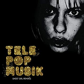Ghost Girl (Remixes)