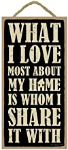 SJT ENTERPRISES, INC. What I Love Most About My Home is whom I Share it with 5