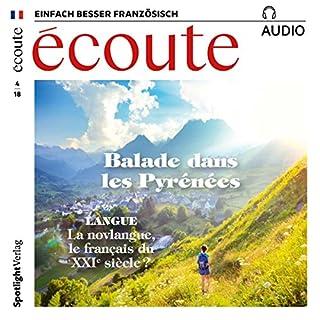 Écoute Audio - Balade dans les Pyrénées. 4/2018     Französisch lernen Audio - Die Pyrenäen              Autor:                                                                                                                                 div.                               Sprecher:                                                                                                                                 div.                      Spieldauer: 1 Std. und 3 Min.     1 Bewertung     Gesamt 5,0
