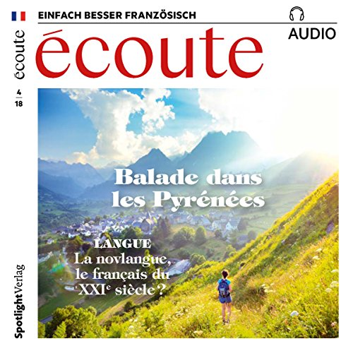 Écoute Audio - Balade dans les Pyrénées. 4/2018     Französisch lernen Audio - Die Pyrenäen              By:                                                                                                                                 div.                               Narrated by:                                                                                                                                 div.                      Length: 1 hr and 3 mins     Not rated yet     Overall 0.0