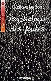 Psychologie des Foules - Ultraletters Publishing - 04/03/2016