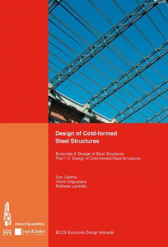 Design of Cold-formed Steel Structures.: Eurocode 3: Design of Steel Structures. Part 1-3 Design of cold-formed Steel Structures. (Eurocode Design Manuals)