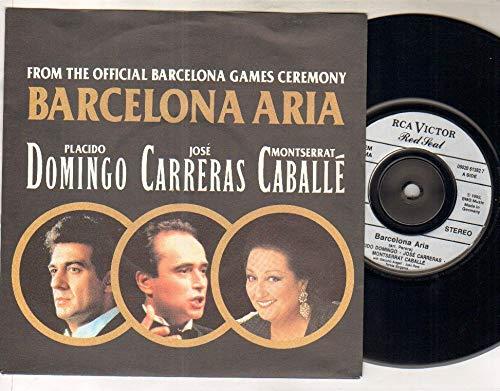 PLACIDO DOMINGO JOSE CARRERAS MONTSERRAT CABALLE - BARCELONA ARIA - 7 inch vinyl / 45 record