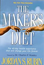 The Maker's Diet : The 40-day Health Experience That Will Change Your Life Forever [Paperback]
