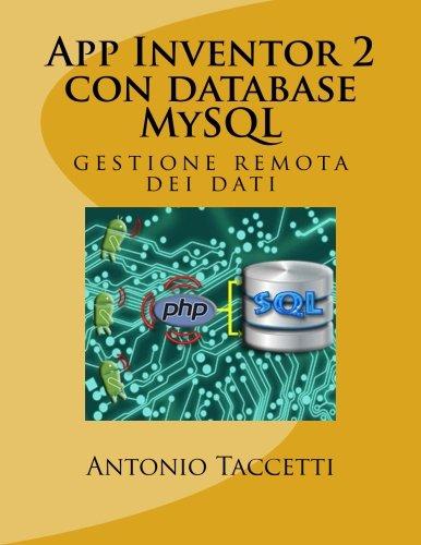 App Inventor 2 con database MySQL: gestione remota dei dati