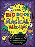 Robinson, Hilary - The Big Book of Magical Mix-Ups (Illustrated by Nick Sharratt)