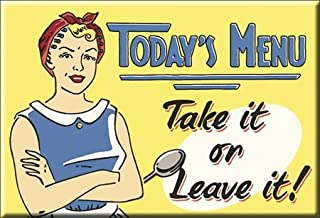 (2x3) Today's Menu Take It Or Leave It Retro Vintage Locker Refrigerator Magnet