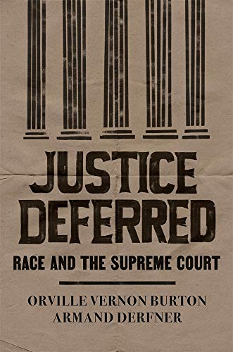 Image of Justice Deferred: Race and the Supreme Court