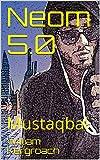 Neom 5.0: Mustaqbal (New Sulk Road) (Dutch Edition)