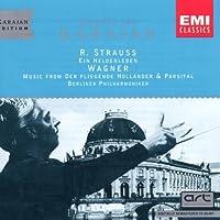 Strauss: Ein Heldenleben / Wagner: Flying Dutchman Overture; Parsifal - Preludes to Acts 1 & 3 (2004-01-01)