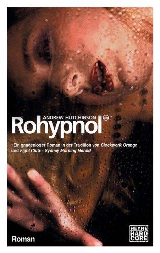Rohypnol: Roman