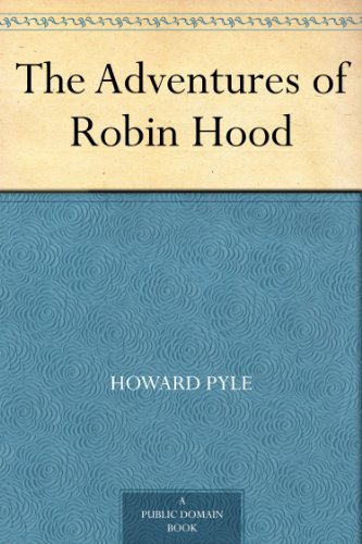 The Adventures of Robin Hood by [Howard Pyle]