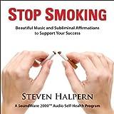 Stop Smoking by Steven Halpern (2013-05-04)