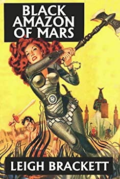 Black Amazon of Mars by Leigh Brackett science fiction and fantasy book and audiobook reviews