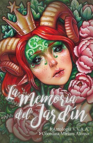 La memoria del jardín de Miriam Alonso