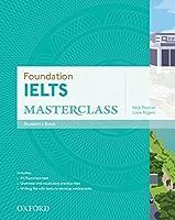 Foundation Ielts Masterclass: Student's Book