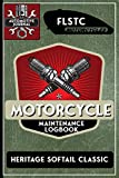 FLSTC Heritage Softail Classic, Motorcycle Maintenance Logbook: Harley Davidson Models, Vtwin - Biker Gear, Chopper, Maintenance Service and Repair ... Records, Safety Reminders. 6 x 9 151 Pages