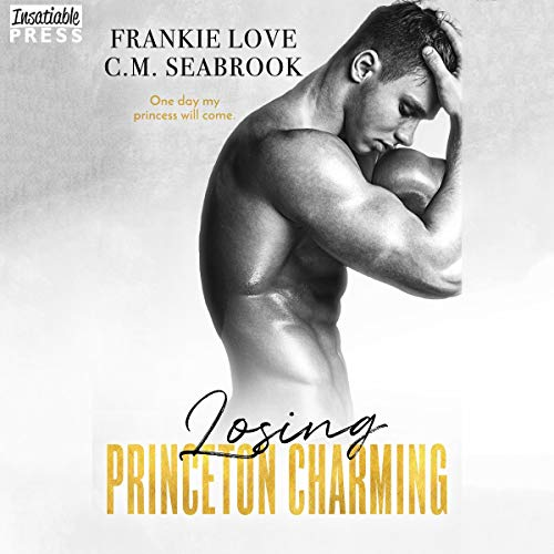 Losing Princeton Charming Audiobook By Frankie Love, C.M. Seabrook cover art