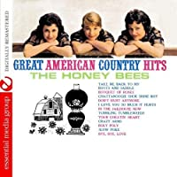 Great American Country Hits (Digitally Remastered) by The Honey Bees (2012-05-03)