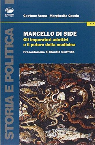 Marcello di Side. Gli imperatori adottivi e il potere della medicina