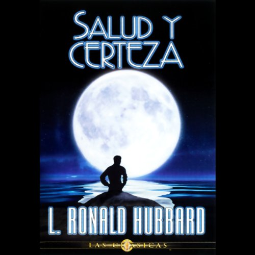 Salud y Certeza (Health and Certainty) audiobook cover art
