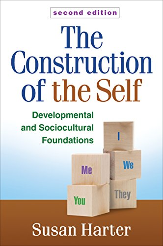 The Construction Of The Self Second Edition Developmental And Sociocultural Foundations