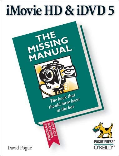 [(iMovie HD & iDVD 5: The Missing Manual)] [by: David Pogue]