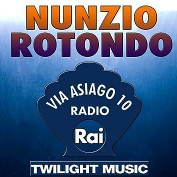 Nunzio Rotondo (Via Asiago 10, Radio Rai)