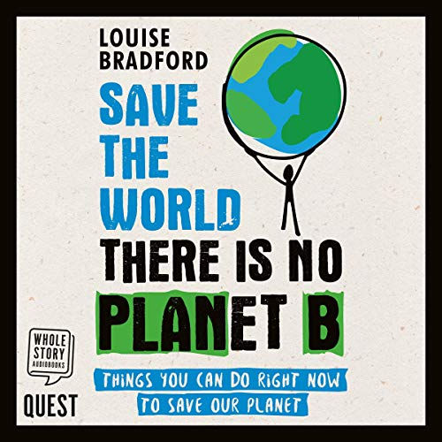 Save the World: There Is No Planet B audiobook cover art