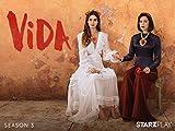 Vida - Season 3