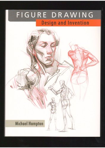Figure Drawing: Design and Invention 2013 Edition By Michael Hampton
