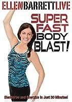 Ellen Barrett: Super Fast Body Blast