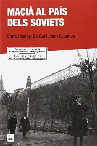 Macià al país dels soviets: 35 (De bat a bat)