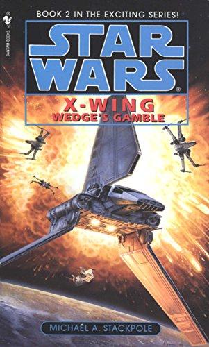 Wedge's Gamble: Star Wars Legends (X-Wing): 2