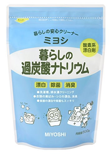 ミヨシ石鹸 ミヨシ 暮らしの過炭酸ナトリウム 500g