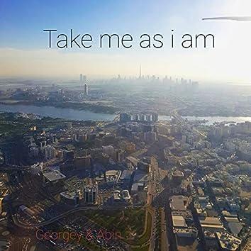 Take Me As I Am (feat. Abin Thomas)