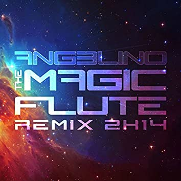 The Magic Flute (Remix 2K14)